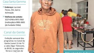 Casa Santa Gemma recebe diariamente pessoas em situação de rua