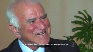 NA MÍDIA: Documentário sobre Luiz Alberto Garcia